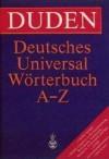 Duden - Deutsches Universalwörterbuch A-Z - Dudenredaktion, Günther Drosdowski