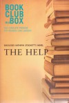 Bookclub-in-a-Box Discusses The Help, by Kathryn Stockett: The Complete Guide for Readers and Leaders - Marilyn Herbert, Rona Arato