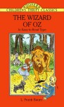 The Wizard of Oz (Abridged) (Dover Children's Thrift Classics) - L. Frank Baum, Bob Blaisdell
