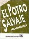 El potro salvaje - Horacio Quiroga