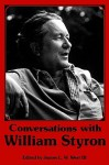 Conversations with William Styron - William Styron, James L.W. West III