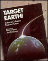 Target Earth!: Asteroid Collisions Past And Future - Jon Erickson