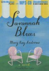 Savannah Blues - Susan Ericksen, Mary Kay Andrews