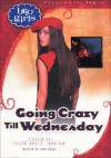 Going Crazy Till Wednesday - Jane Vogel, Lissa Halls Johnson