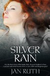 Silver Rain - Jan Ruth, John Hudspith, J.D.Smith Design