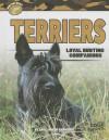 Terriers: Loyal Hunting Companions - Gail Karwoski