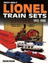Standard Catalog of Lionel Train Sets: 1945-1969 - David Doyle