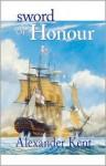 Sword of Honour - Alexander Kent, Douglas Reeman