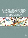 Research Methods and Methodologies in Education - James Arthur, Michael Waring, Robert Coe, Larry V. Hedges