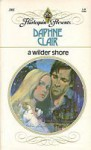 A Wilder Shore (Harlequin Presents, #385) - Daphne Clair