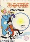 Boum Et Le Clown - Enid Blyton, Françoise Pichard