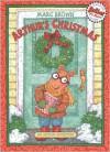 Arthur's Christmas: An Arthur Adventure - Marc Brown