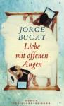 Liebe mit offenen Augen - Jorge Bucay