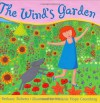 The Wind's Garden - Bethany Roberts, Melanie Hope Greenberg