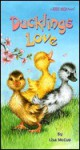 Ducklings Love - Lisa McCue
