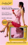 Getting Real: Surviving SarahThe Great ChaseThe Last Virgin - Vicki Lewis Thompson, Julie Leto, Jennifer LaBrecque