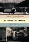 Da Europa e da América (1955-1960) - Gabriel García Márquez