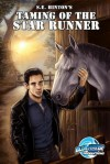 S. E. Hinton's Taming of the Star Runner: Graphic Novel - S.E. Hinton, Don Smith, Guilherme Rafid