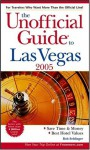 The Unofficial Guide to Las Vegas 2005 - Bob Sehlinger