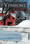Vermont Love - Nancy Scott