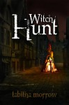 Witch Hunt - Tabitha Morrow