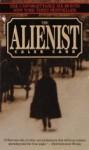 The Alienist (Dr. Laszlo Kreizler 1) - Caleb Carr