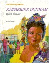 Katherine Dunham: Black Dancer - Carol Greene