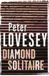 Diamond Solitaire (Peter Diamond Mystery) - Peter Lovesey
