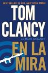 En la mira (Spanish Edition) - Tom Clancy, Mark Greaney