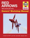 Red Arrows 1965 Onwards (all marks): Inside the RAF's Premier Aerobatic Display Team - Antony Loveless