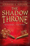 The Shadow Throne - Audio: Book 3 of The Ascendance Trilogy - Jennifer A. Nielsen