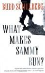 What Makes Sammy Run? - Budd Schulberg