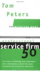 The Professional Service Firm50 (Reinventing Work) - Tom Peters