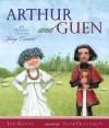 Arthur and Guen: An Original Tale of Young Camelot - Jon Koons, Igor Oleynikov