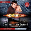 Doctor Who: Feast of the Drowned [Abridged] - Stephen Cole, David Tennant