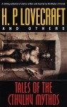 Tales of the Cthulhu Mythos - H.P. Lovecraft, Various