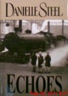 Echoes - Large Print Edition - Danielle Steel