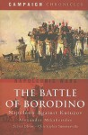 The Battle of Borodino: Napoleon Against Kutuzov - Alexander Mikaberidze