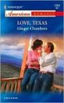 Love, Texas - Ginger Chambers