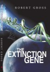 The Extinction Gene - Robert Gross