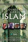 Encountering the World of Islam - Keith E. Swartley
