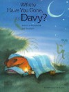Where Have You Gone, Davy? - Brigitte Weninger, Eve Tharlet