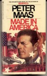 Made In America: A Novel - Peter Maas