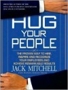 Hug Your People - Jack Mitchell, James M. Boles