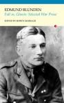 Fall in, Ghosts: The War Prose of Edmund Blunden - Edmund Blunden, Robyn Marsack