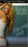 Educating Emily - Beverly Havlir