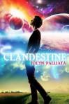 Clandestine - Jolyn Palliata