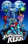 Tangent: Superman's Reign Vol. 1 - Dan Jurgens, Ron Marz, Jamal Igle, Fernando Pasarín, Dwayne McDuffie, Matthew Clark, Joe Benitez, Robin Riggs, Jesse Delperdang, Victor Llamas