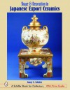 Shape & Decoration in Japanese Export Ceramics - Nancy N. Schiffer