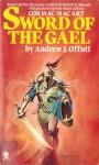 Sword of the Gael - Andrew J. Offutt